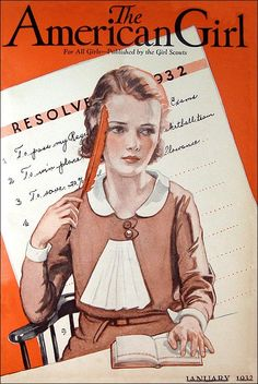 """The American Girl. January 1932 cover. Writing resolutions.   Girl Scouts published a magazine for young girls from 1917-1979 called The American Girl (called The Rally from 1917-1920). It is considered a """"classic"""" of its era.  """"My purpose… to go on with my heart and soul, devoting all my energies to Girl Scouts, and heart and hand with them, we will make our lives and the lives of the future girls happy, healthy and holy."""" — Juliette Gordon Low"""