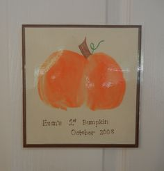 """""""My First Bumpkin"""" - paint your little one's bum orange and plop it onto paper. Draw a stem and leaf."""