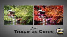 Trocando As Cores-Dicas PhotoShop