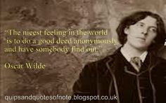 Quips & Quotes Of Note: Oscar Wilde [11]