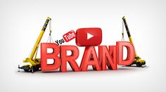 how to be successful on youtube - brand building