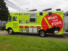 what the fork food trucks  | What The FORK truck