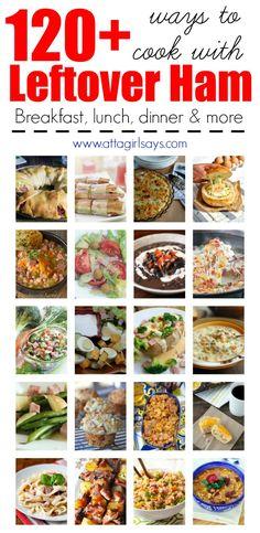 120 Recipes For Leftover Ham