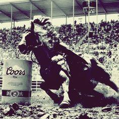 I've got a bad Barrel racing fever tonight.