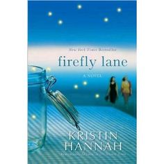 Firefly Lane -- just starting this one. Heard good things!