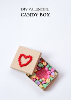 Valentine Candy Box- Again, you could do this with anything, Christmas, Easter, birthdays...