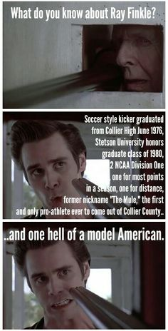 Ace Ventura: Pet Detective Jim Carrey Movies, Ace Ventura Pet Detective, Jim Carey, Favorite Movie Quotes, Movies Showing, Funny People, Good Movies, Movie Tv, Me Quotes