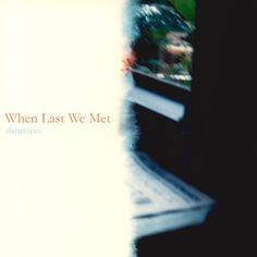 Damascus - When Last We Met