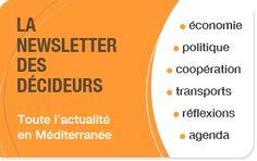 S'abonner à la newsletter de l'actualité économique en Méditerranée