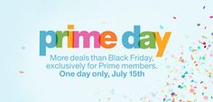 Beginning Wednesday, July just after midnight PT, Prime members can shop thousands of exclusive lightning deals with new deals added as often as e Amazon Stock, Animal Heros, Amazon Prime Day, Retro Campers, One Day Only, Instant Video, Online Coupons, Political Events, Shopping Day