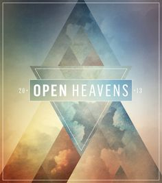 Cover design direction for the Open Heavens Conference at Bethel Church in Redding, California. by Amy Renée Miller, via Behance