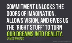 """Wow!  Love this quote!  """"Commitment"""""""