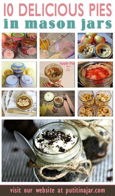 10 Pies in Mason Jars with Recipe Tutorials | Thanksgiving Ideas