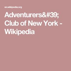 Adventurers' Club of New York - Wikipedia