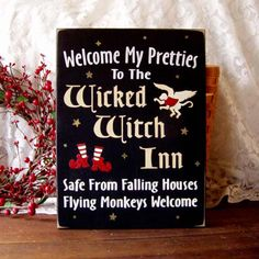 Welcome My Pretties Wicked Witch Inn Wizard of Oz Sign Painted Wood Halloween. $24.00, via Etsy.