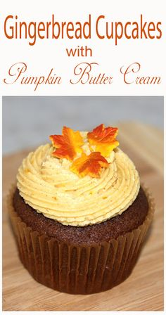 Gingerbread Cupcakes with Pumpkin Buttercream Frosting