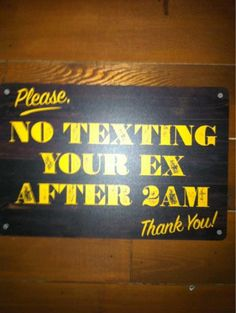 Please No Texting Your Ex.