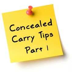 Concealed Carry Tips - Part 1