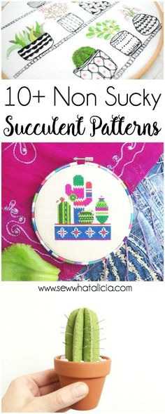 10+ Succulent Patterns that Don't Suck: If you love succulents and sewing then this post is for you! Here is a fun collection of succulent patterns for embroidery, sewing, and cross stitch that will help you get your succulent fill! Click through for the