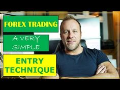 ANYONE CAN TRADE FOREX A VERY Simple Entry Technique - YouTube