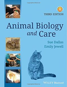 Animal Biology and Care: Amazon.co.uk: Sue Dallas, Emily Jewell: 9781118276068: Books