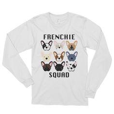 Frenchie Squad - Long Sleeve (Unisex)
