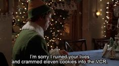 """""""Elf"""" quotes for everyday life. One they missed is """"Bye Buddy! Hope you find your dad!"""""""