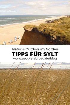 Weite, Meer und lange Strände: Sylt lohnt sich zu jeder Jahreszeit für  einen Besuch. Co-Autor Gerhard hat für eine Weile dort gelebt und gibt  Tipps für einen Sylt Urlaub.