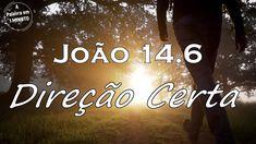 João 14.6 - A Direção Certa Neon Signs, Bible Studies, Words