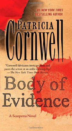 Body of Evidence: A Scarpetta Novel by Patricia Cornwell, http://www.amazon.com/dp/1439135711/ref=cm_sw_r_pi_dp_tmijqb1ZECRSK