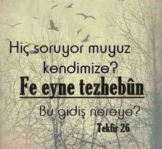 #ayet  corek-otu-yagi.com  #forALLAH Hafiz, Ftm, Verses, Prayers, My Favorite Things, Sayings, Reading, Words, Lyrics
