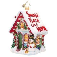 There's SNOW place like home Christopher Radko glass ornament.