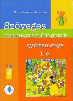 szöveges matekfeladatok Homeschool Math, Album, Teaching, Education, Maths, Fa, Google, Montessori, Projects