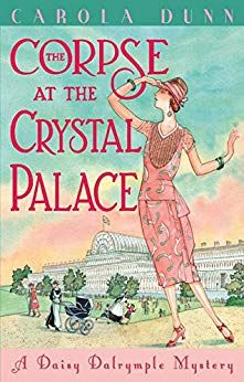 """Read """"The Corpse at the Crystal Palace"""" by Carola Dunn available from Rakuten Kobo. A casual outing to London's Crystal Palace takes a mysterious and murderous turn . Got Books, I Love Books, Cozy Mysteries, Murder Mysteries, Crystal Palace, Mystery Books, Book Photography, Paperback Books, Free Reading"""