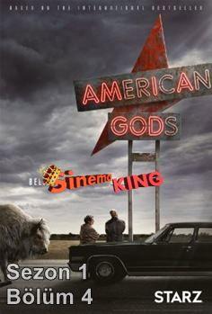 American Gods 1. Sezon 4. Bölüm izle Türkçe Altyazılı, 2017 çıkışlı American Gods dizisinin 21 Mayıs 2017 tarihinde çıkan 4. bölümü ile karşınızdayız