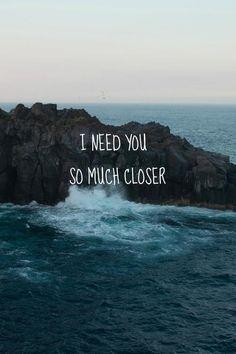 much closer