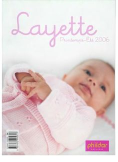 Phildar №447 layette - Татьяна Банацкая - Picasa Web Albums Knitting Books, Knitting For Kids, Baby Knitting, Tricot D'art, Tricot Baby, Knitting Magazine, Crochet Magazine, Pregnancy Problems, Baby Layette