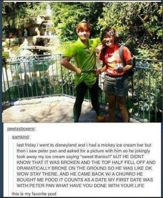 okay this is funny, I wish this happened to me. Except I don't really like Peter Pan Peter Pan Disney World, Peter Pan Disneyland, Disneyland Meme, Disney Peter Pans, Disney Parks, Walt Disney, Disney Couples, Disney Land Funny, Disney Funny Tumblr