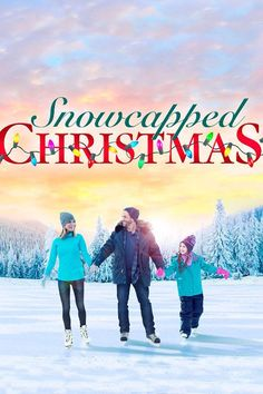 Watch A Snow Capped Christmas (2016) Full Movie Online Free