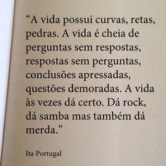 """""""Dá rock, dá samba mas também da merda.."""""""