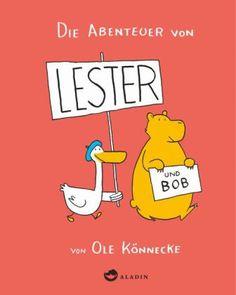 Vorhang auf für ein neues Traum-Duo! Lester und Bob sind allerbeste Freunde. Lester redet viel. Bob nicht mehr als nötig. Bob backt Kuchen und würde ihn auch gerne in Ruhe essen. Lester isst gerne Kuchen. Am liebsten natürlich den selbstgebackenen von Bob. Die Geschichten rund um die beiden Freunde sind kurz,  knackig und sehr witzig. Lester und Bob werden die Herzen der Kinder im Nu erobern! Und die der Großen gleich dazu. Ole Könnecke, Die Abenteuer von Lester und Bob. Aladin Verlag. Ab 5