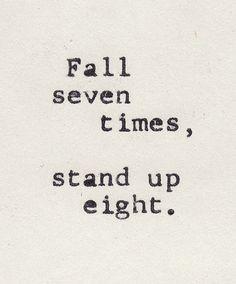 Cae siete veces. Levántate ocho.