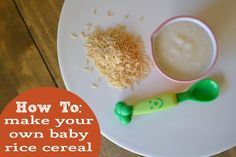 How to Make Baby Brown Rice Cereal (from scratch)