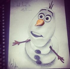 Olaf! One of my personal favorite disney characters! Drawing in pencil and prisma colors! $25.00! I also do commission pieces upon request captainartmorgan66@gmail.com