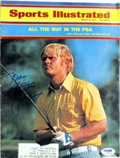 Jack Nicklaus Signed Golf March 8,1971 Sports Illustrated Magazine Inscribed PSA