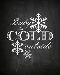 Printable chalkboard art Christmas Baby It's Cold Outside. Hot cocoa bar on the buffet table in the dining room. Chalkboard Lettering, Chalkboard Designs, Hand Lettering, Chalkboard Ideas, Chalkboard Doodles, Fall Chalkboard, Chalkboard Drawings, Chalkboard Paint, Christmas Quotes