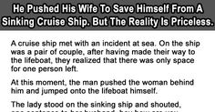 Man Pushes Wife To Save Himself From A Sinking Cruise Ship. But The Reality Is Priceless.
