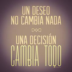 Una decisión cambia todo