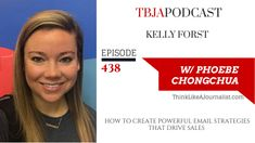 TBJA 438 How to Create Powerful Email Strategies that Drive Sales, Kelly Forst Interview, Facetime, To Focus, Email Marketing, Entrepreneurship, Communication, Social Media, Messages, Create