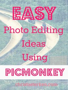 21 Best PicMonkey ideas images in 2014   Photo Editing, Photography